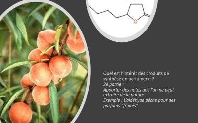Intérêt des produits de synthèse en parfumerie. 2ère Partie.